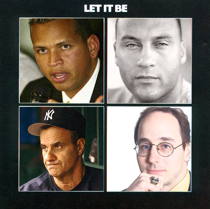2007 Yankees Let It Be