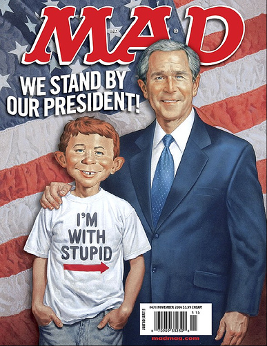 MAD Magazine: George W. Bush, We Stand By Our President