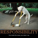 Don't Talk To Me About Personal Responsibility If …