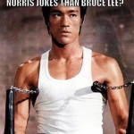 Short Notes: You Don't Have Any Bruce Lee Jokes, Either
