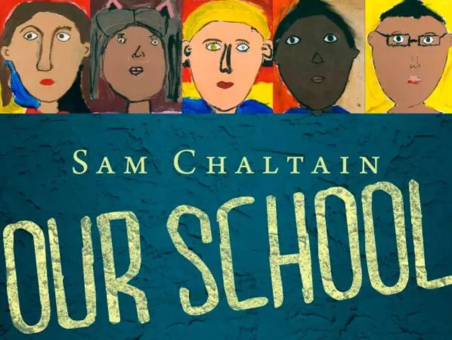 Our School by Sam Chaltain