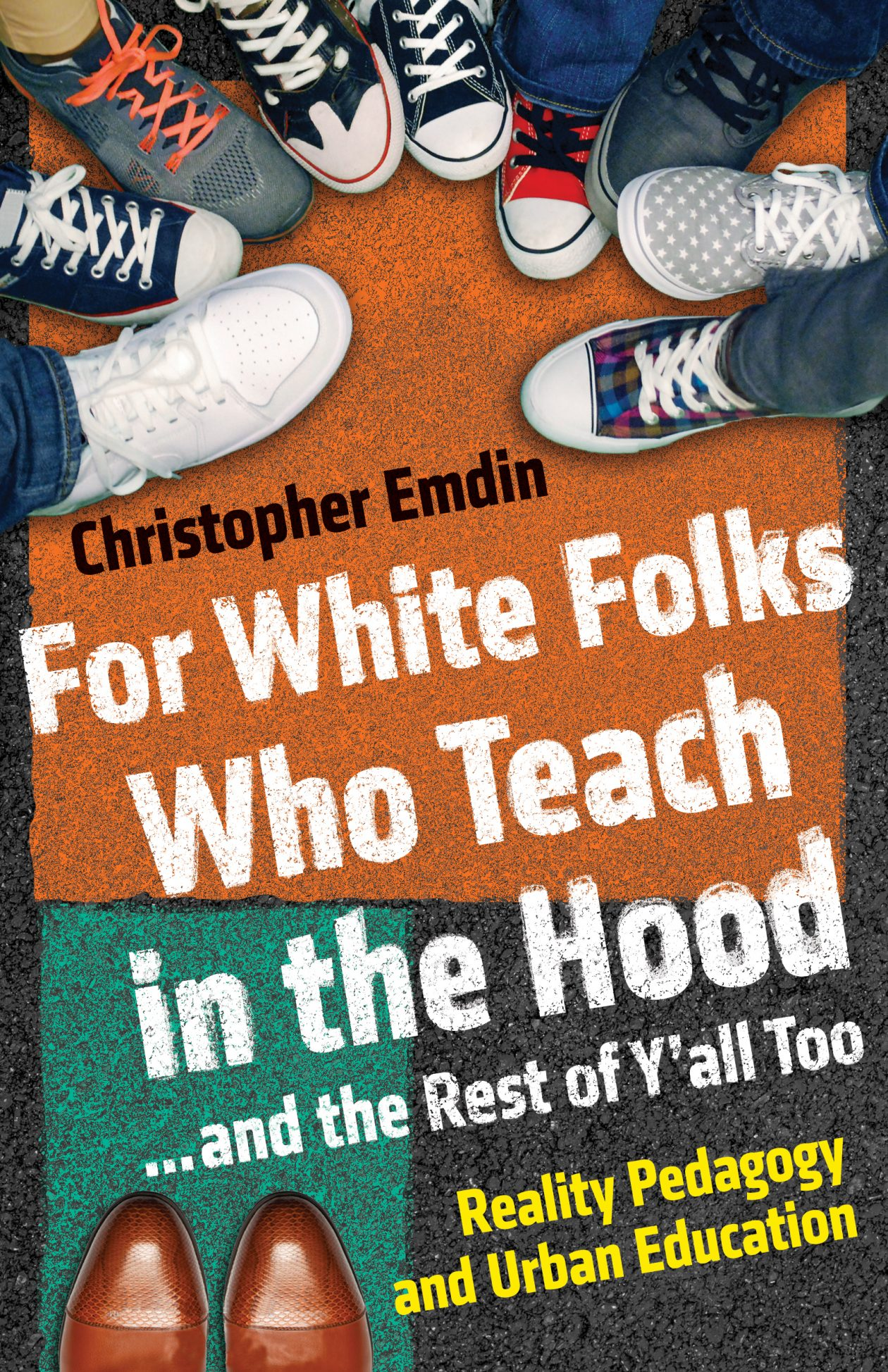 Emdin-ForWhiteFolksWhoTeachintheHood (1)