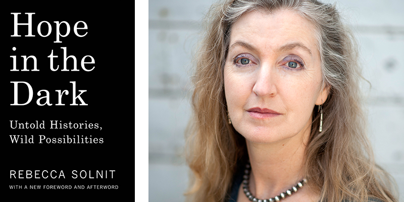 Rebecca Solnit and How Pockets of Hope Have Saved America | The Jose Vilson